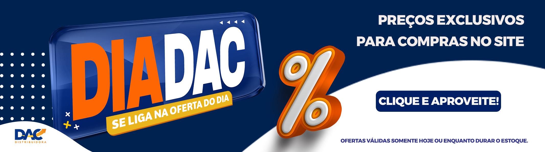 DAC OFERTA DO DIA